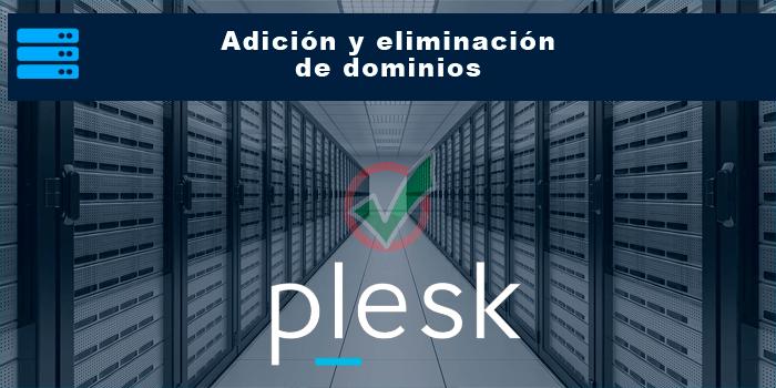 Adición y eliminación de dominios