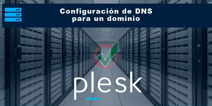 Configuración de DNS para un dominio