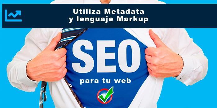 Utiliza Metadata y lenguaje Markup