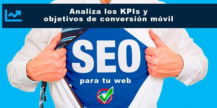 Analiza los KPIs y objetivos de conversión móvil